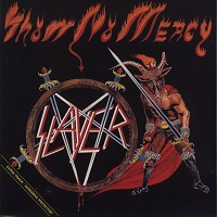 Slayer - 1983 - Show No Mercy